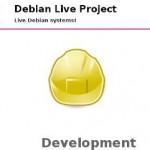"""Sistemas vivos de Debian en """"Debian Live Project"""""""