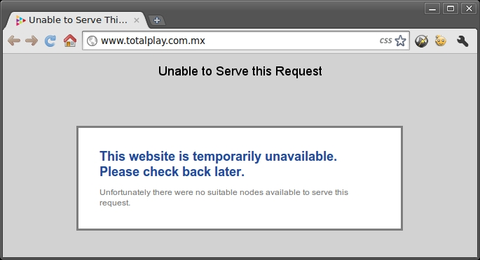 Unable to Serve This Request - Totalplay FAIL