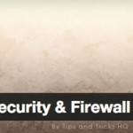 All In One WP Security & Firewall: Excelente plugin para mantener seguro tu WordPress
