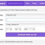 Wakeup.io: Servicio gratuito que nos permite programar un llamado telefónico para que nos despierte