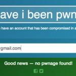 Have i been pwned? Un sitio para averiguar si nuestro mail y contraseña fueron hackeados
